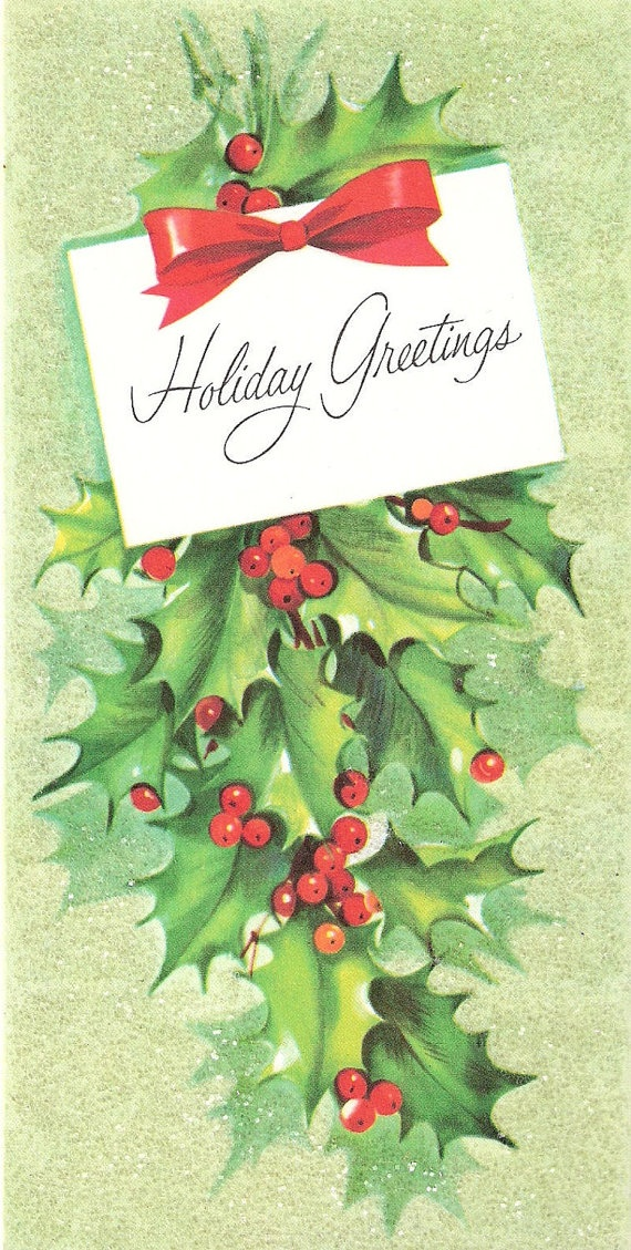 """Vintage """"Holiday Greetings"""" Christnas card with holly."""