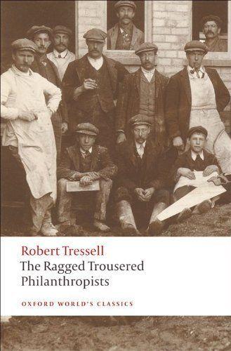 The Ragged Trousered Philanthropists – Robert Tressell