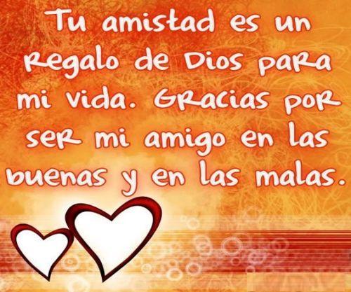 Tu amistad es un regalo de Dios para mi vida. Imagenes ...