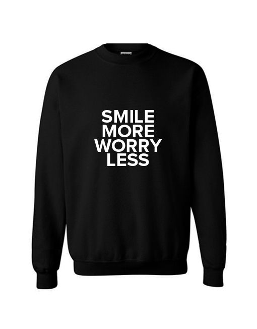 Smile More Worry Less Sweater - Fashaves.com
