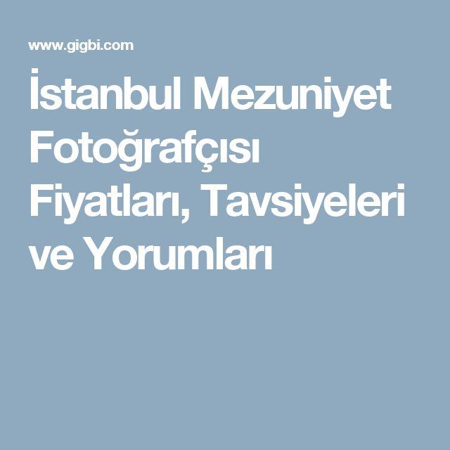 İstanbul Mezuniyet Fotoğrafçısı Fiyatları, Tavsiyeleri ve Yorumları