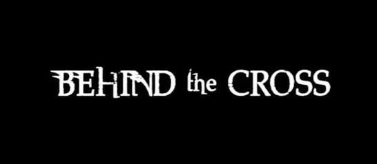 Behind the Cross (2012) -- Full Movie Review!