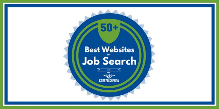 Here are the 50+ best websites for job search in 2017. You'll find website that provide sample resumes and cover letters, job search advice and more.