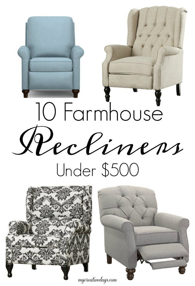 10 Farmhouse Recliners Under  500. 87 best images about furniture on Pinterest   Furniture  Reclining