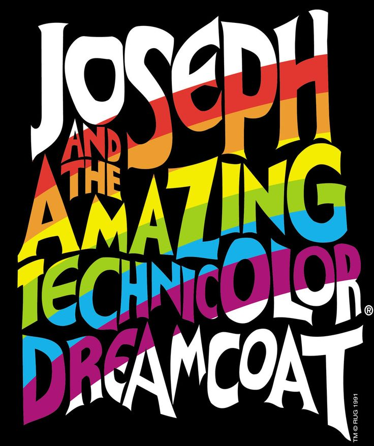 Joseph and the Amazing Technicolor Dreamcoat-oh yeah!