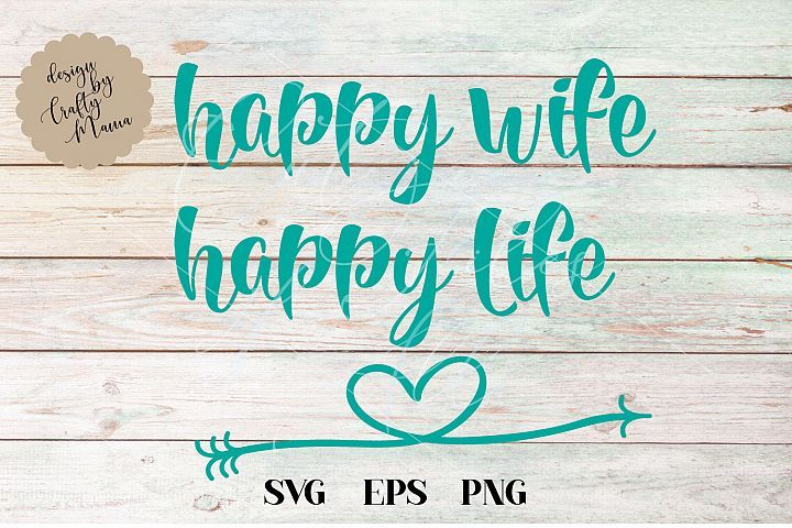 Download Happy Wife Happy Life SVG, I Love My Husband SVG (326870 ...