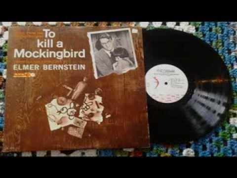 To Kill A Mockingbird Full Album by Elmer Bernstein - YouTube
