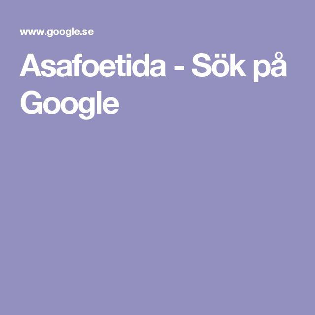 Asafoetida - Sök på Google