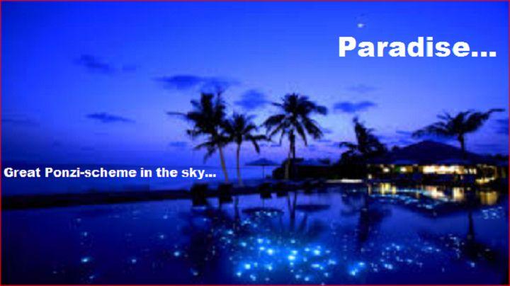 paradise-great-ponzi-scheme-in-the-sky