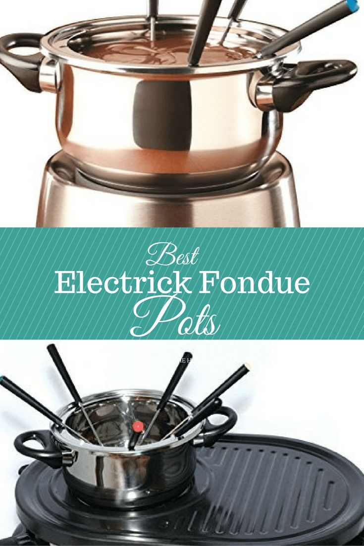 Best Electric Fondue Pots