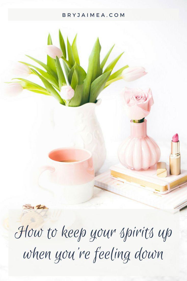 How to keep your spirits up when your body is feeling down via @BryJaimea bryjaimea.com (1)