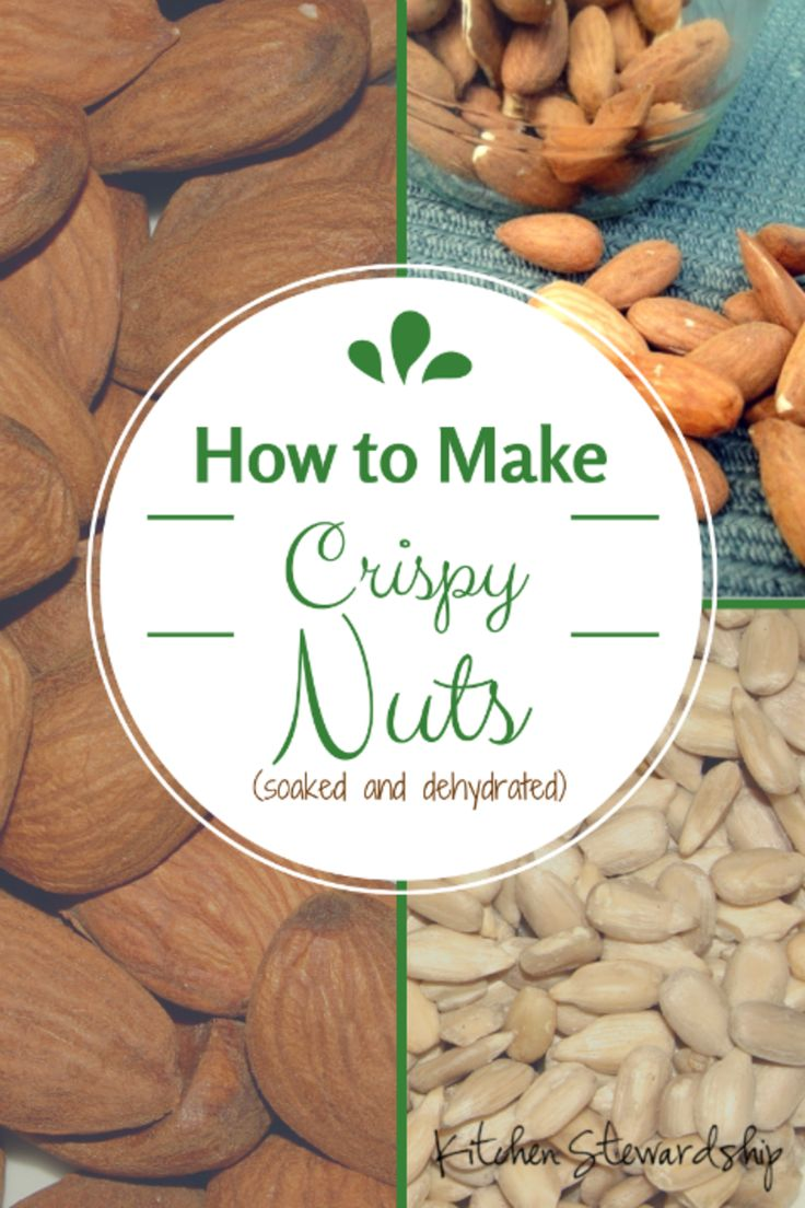 Crispy Nuts! How to soak and dehydrate nuts to make them more digestible and nutritious, via Nourishing Traditions. Three different ways to soak!