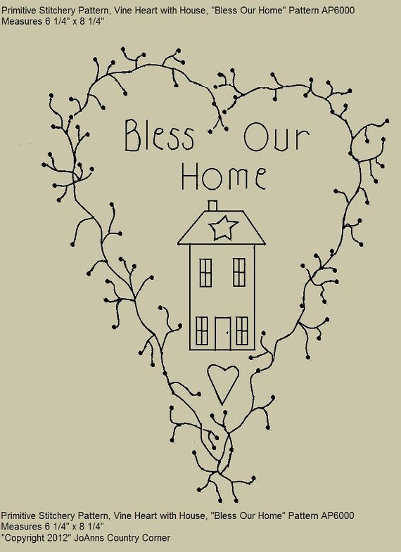 "Primitive Stitichery E-Pattern, Vine Heart  ""Bless our Home."""