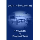 Only In My Dreams (Kindle Edition)By Margaret Lake