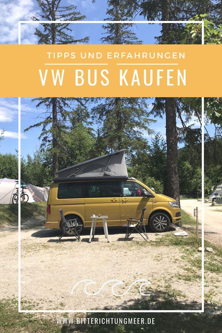 Du Mochtest Dir Einen Vw Bus Oder Einen Camper Kaufen Hier Berichte Ich Von Den Erfahrungen Die Ich Beim Vw Bus Kauf Gemac Vw Bus Kaufen Vw Bus Camper Kaufen