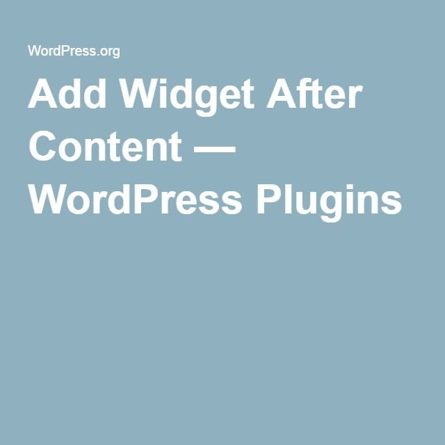 Add Widget After Content — WordPress Plugins