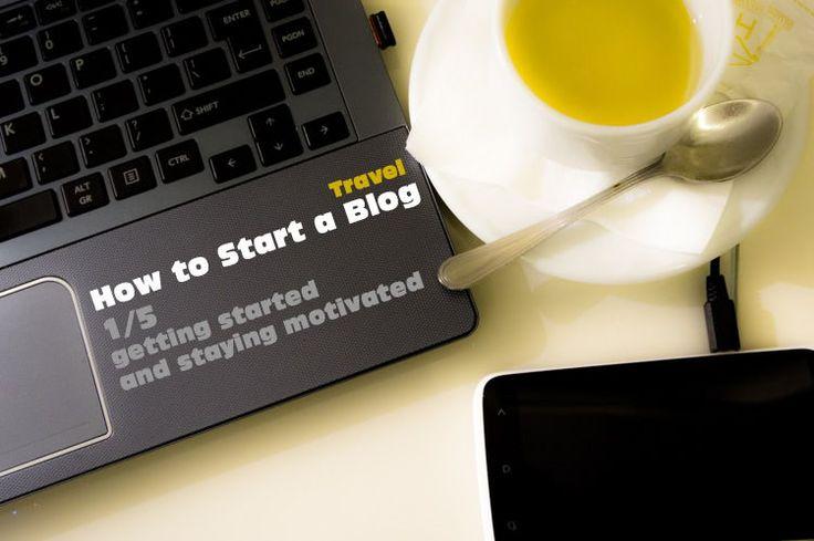 Hoe een Blog Starten 1/5 (beginnen en gemotiveerd blijven)