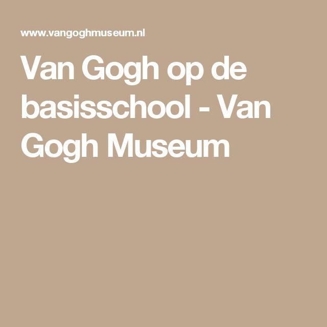 Van Gogh op de basisschool  - Van Gogh Museum