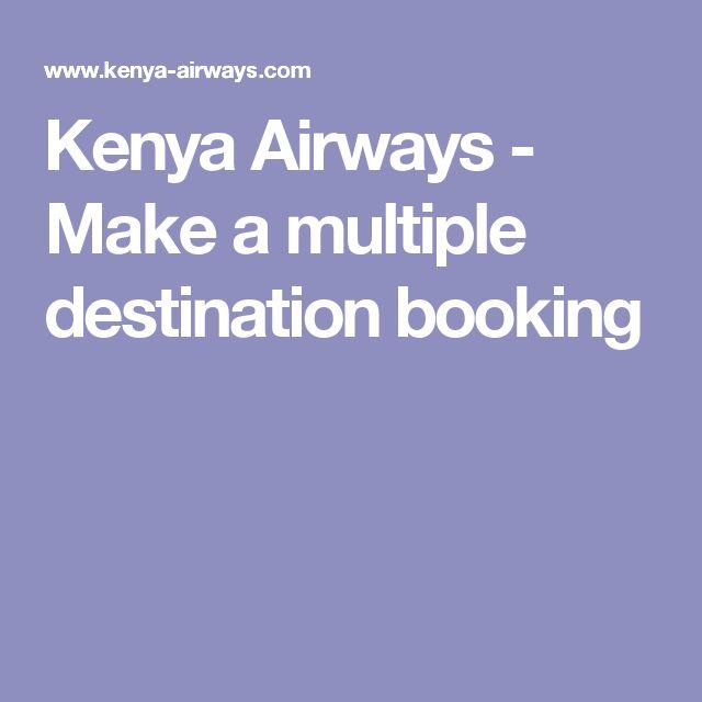 Kenya Airways - Make a multiple destination booking