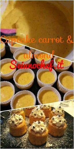 Cupcake carrot & almond - cupcake carote e mandorle  http://www.seiunochef.it/sucy/seiunochef/Recipe/926