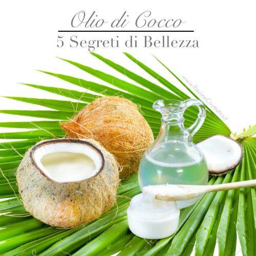 www.PavoneCosmetics.it Olio di Cocco - Segreti di Bellezza
