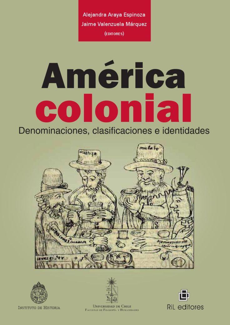 America Colonial  Libro sobre la conquista y colonización de América