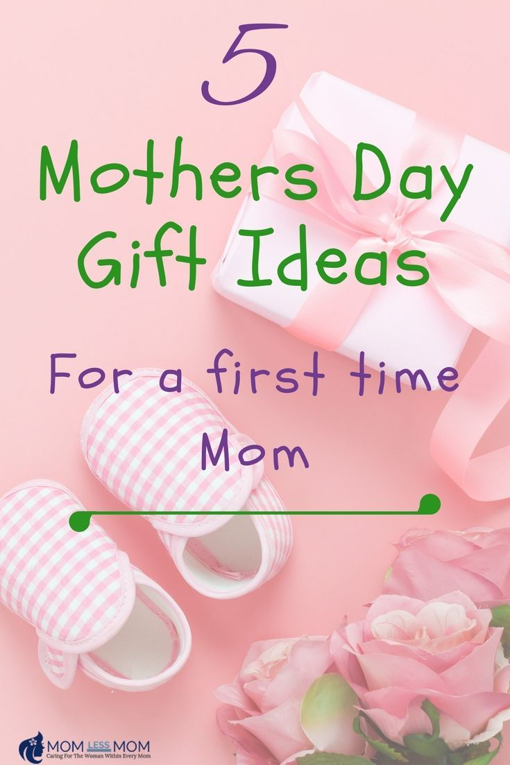 5 mothers day gift ideas for a first time mom first