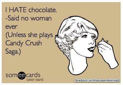 "this is literally the most truth i've ever seen on pinterest. I have even yelled the words ""I HATE CHOCOLATE!"" on occasion while playing that game...."