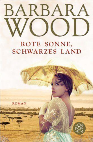 Rote Sonne, schwarzes Land: Roman von Barbara Wood, http://www.amazon.de/dp/3596192838/ref=cm_sw_r_pi_dp_CsvHsb05M8049