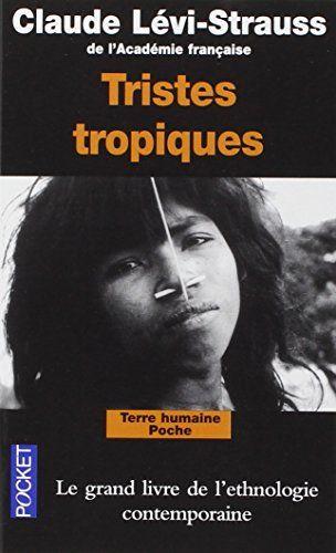 Tristes tropiques de Claude Lévi-Strauss http://www.amazon.fr/dp/2266119826/ref=cm_sw_r_pi_dp_xnDawb0J3KPCV