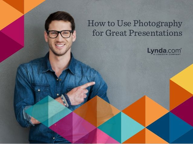 How to Use Photography for Great Presentations