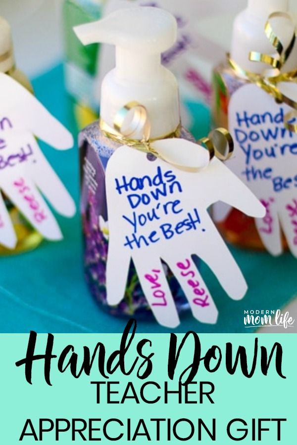 How To Make A Hands Down Teacher Appreciation Gift