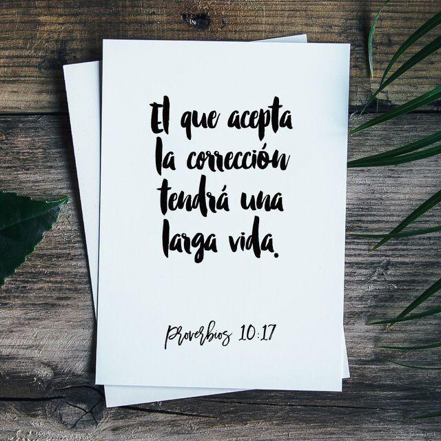 """""""El que acepta la corrección tendrá una larga vida, pero quien no oye consejos no llegará muy lejos."""" Proverbios 10:17 TLA"""