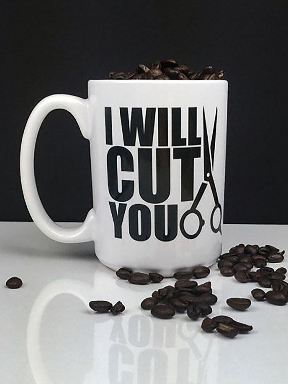 Our I Will Cut You Hairdresser Coffee Mug is the perfect Perk-Me-Up for any hair stylist. This sturdy Coffee Mug is dishwasher safe for easy