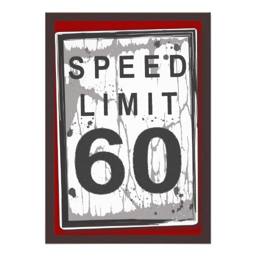 60th Birthday Party Grungy Speed Limit Sign Personalized Announcement in each seller & make purchase online for cheap. Choose the best price and best promotion as you thing Secure Checkout you can trust Buy bestDiscount Deals          60th Birthday Party Grungy Speed Limit Sign Perso...