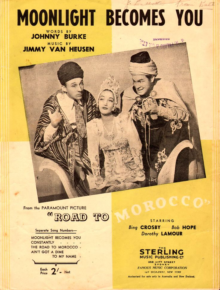 Moonlight Becomes You. 1942. Words by Johnny Burke, Music by Jimmy Van Heusen. The song was written for the Paramount Pictures release Road to Morocco (1942), Featured here with Bob Hope, Bing Crosby and Dorothy Lamour. The song has been recorded many times, becoming a standard, but a recording by Bing Crosby is the best known. Ella Fitzgerald recorded a version on her Verve release Get Happy! (1959). Chet Baker covered the tune in his album My Funny Valentine (1980).