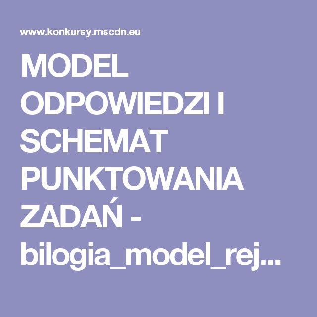 MODEL ODPOWIEDZI I SCHEMAT PUNKTOWANIA ZADAŃ - bilogia_model_rejon.pdf