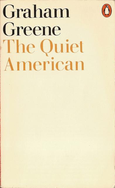 The Quiet American. Graham Greene. Cover for Penguin's edition designed by Derek Birdsall.