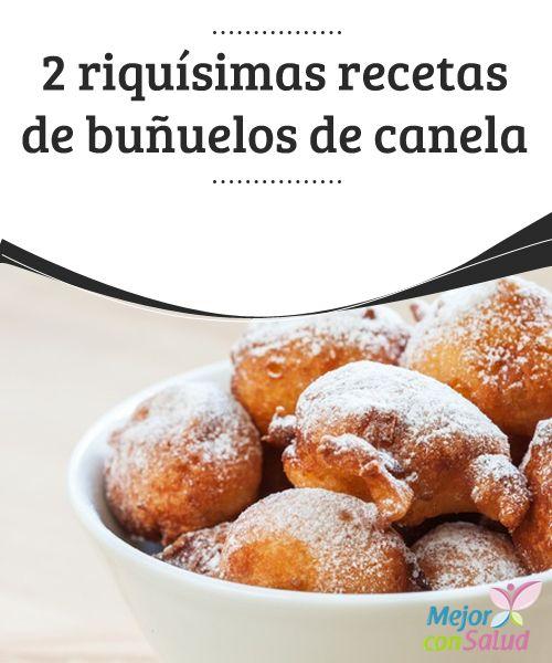 2 riquísimas #recetas de buñuelos de #canela   2 riquísimas recetas de #buñuelos. Una más elaborada y otra más rápida de hacer. ¡Tú eliges!.