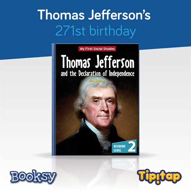 Yesterday would´ve been Thomas Jefferson´s 271st birthday!  Discover more about this legendary historic figure on Booksy! http://tipitap.com/booksy.html