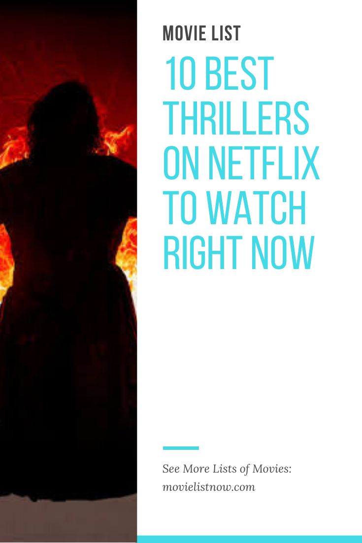 10 best thrillers on netflix to watch right now movie