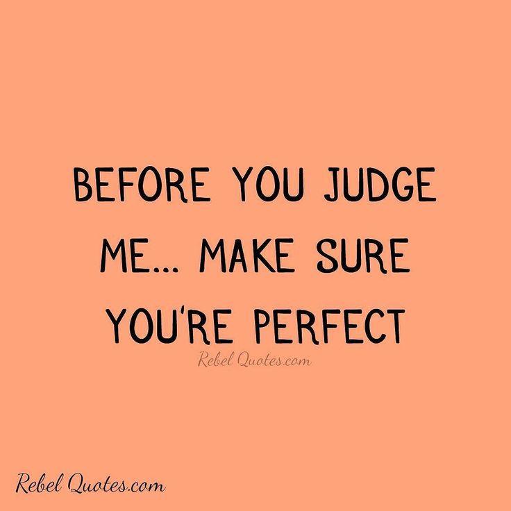 25+ Best Ideas About Judge Me On Pinterest