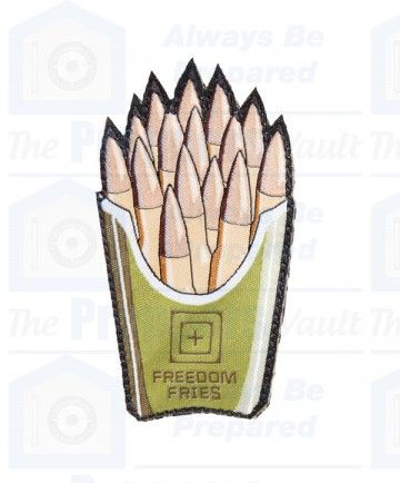 5.11 Freedom Fries Morale Patch  http://www.thepreppersvault.com/morale-patch-freedom-fries.html