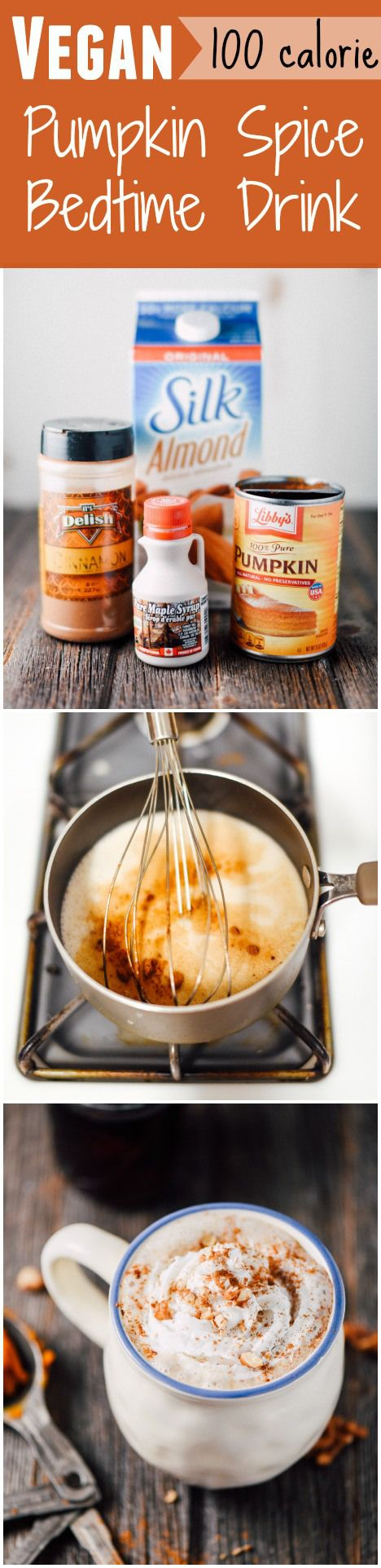 Vegan Pumpkin Spice Bedtime Drink- 100 calories and only 4 ingredients! #fall…