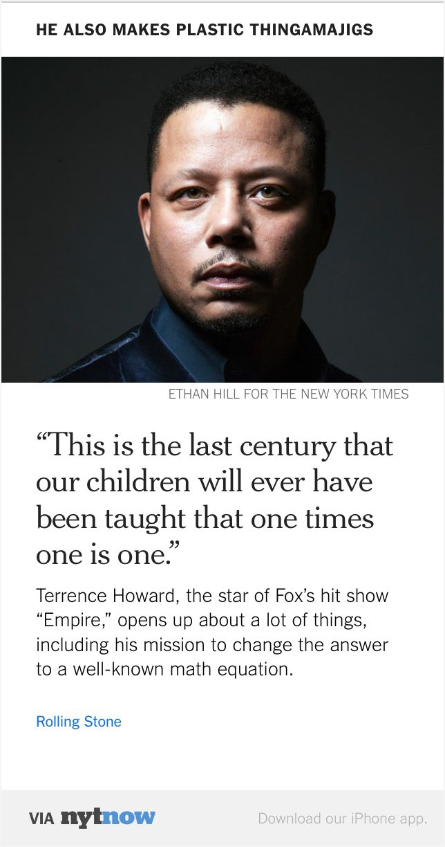 Via NYT Now: Terrence Howard's Dangerous Mind