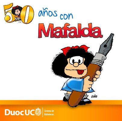 ¡Comenzamos la semana felicitando a Mafalda!  hoy celebra 50 años desde su primera aparición #MafaldaCumple50 #Mafalda  http://www.duoc.cl/biblioteca/noticia/50-anos-con-mafalda