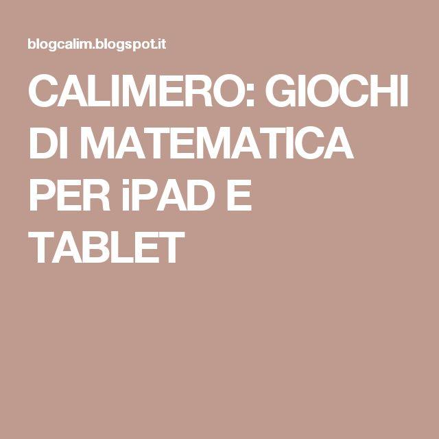 CALIMERO: GIOCHI DI MATEMATICA PER iPAD E TABLET