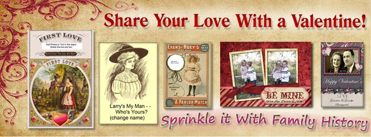 Valentine's Day is coming! This year send out some cards with a touch of family history to warm the heart of your brother, sister, mom and dad. Pictures with a blast from the past are fun and flood our minds with thoughts special moments and feelings. Come to our webinar to learn how.