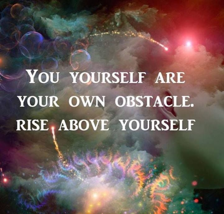 Rise above yourself.  #courage #highermind #heart #soul #happiness #powerthoughts #poweroftheuniverse #powerofthemind  #awakening #awareness #consciousness #frequency #higherfrequency  #powerthoughtsmeditationclub