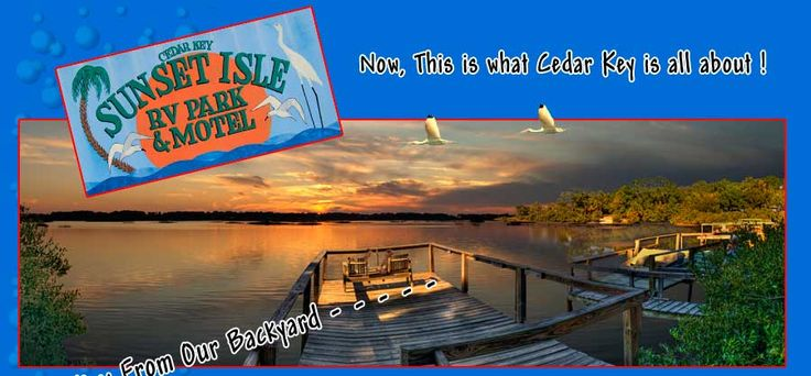 Sunset Isle Rv Park And Motel Cedar Key Florida On The